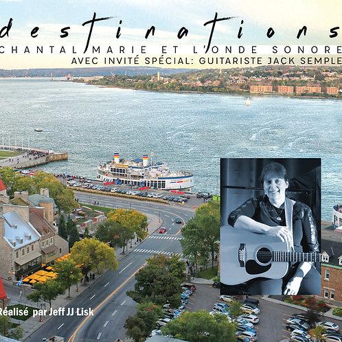 Destinations avec invité spécial: Guitariste Jack Semple