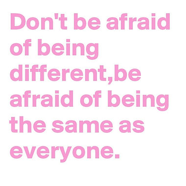 Don-t-be-afraid-of-being-different-be-af