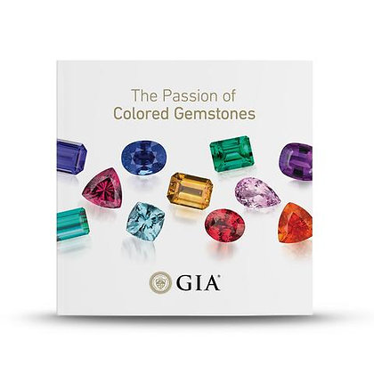 The Passion of Colored Gemstones