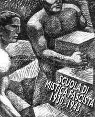 LA SCUOLA DI MISTICA FASCISTA