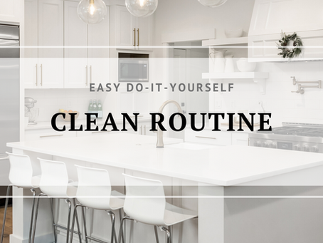 Is Your Home in Need of a Clean Routine?