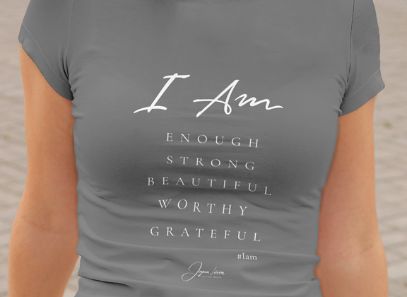"""The """"I Am"""" T-shirt"""