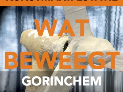 """""""WAT BEWEEGT"""" kunstmanifestatie Gorinchem 6/7 juli"""
