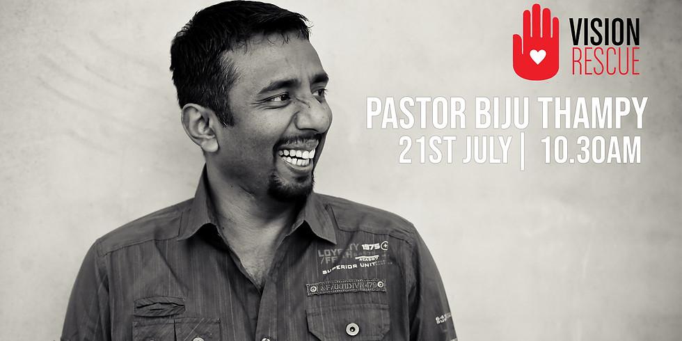 Sunday Service - Pastor Biju Thampy - 21st July