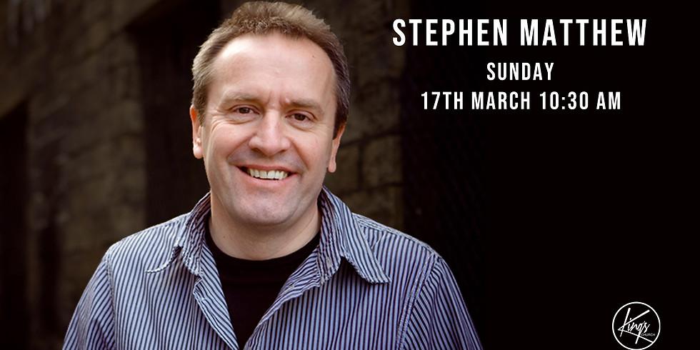 Sunday Service with Stephen Matthew