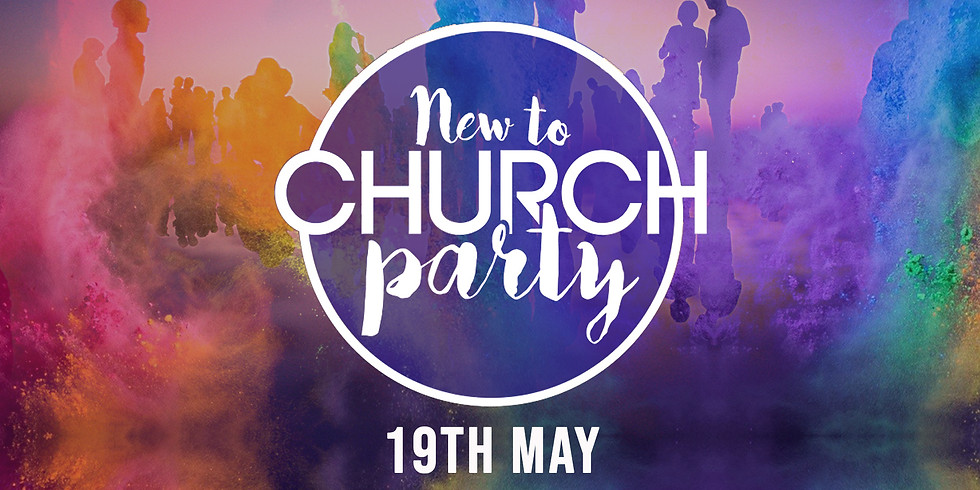 New To Church Party - 19th May