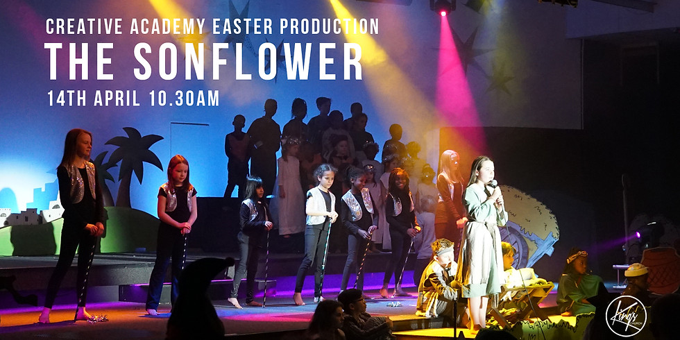Easter Production - The Sonflower - 14th April