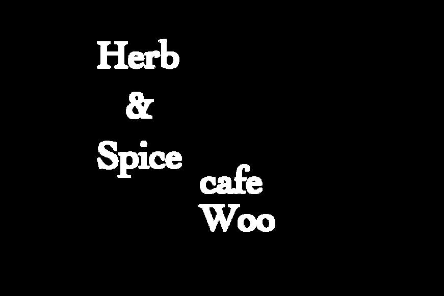Herb&Spice cafe Woo ハーブアンドスパイスカフェハーブティー