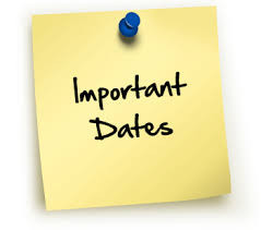 What important dates do I need to know?