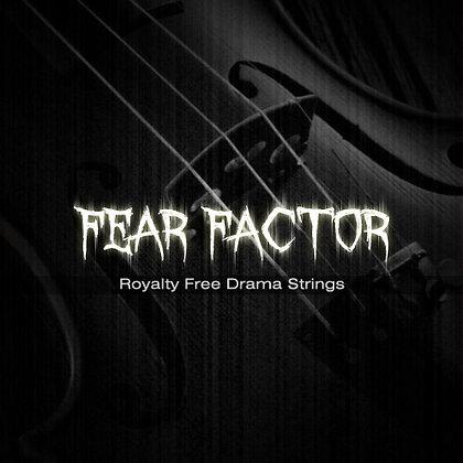 Fear Factor - Original Drama Strings