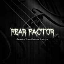 New Release! Fear Factor - Royalty Free Drama Strings