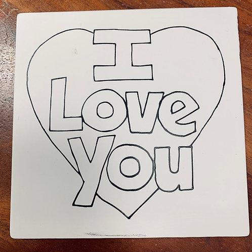 """6"""" I Love You Tile"""