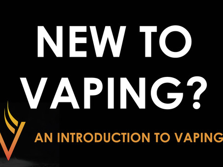 NEW TO VAPING?