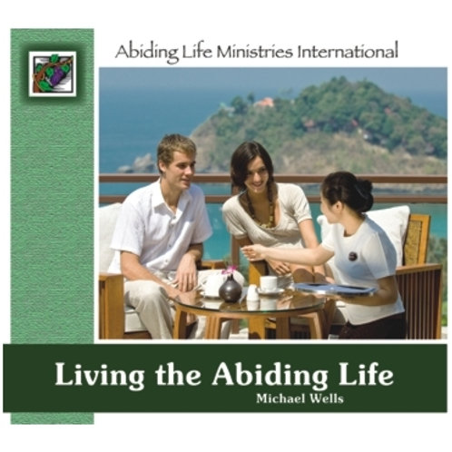 Living the Abiding Life