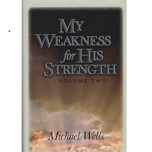 My Weakness for His Strength - Volume 2 - 5 book discount