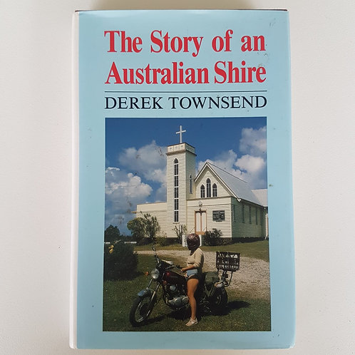 The Story of An Australian Shire