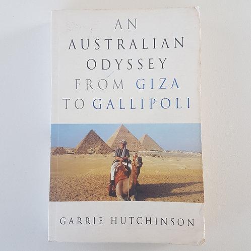 An Australian Odyssey: From Giza to Gallipoli