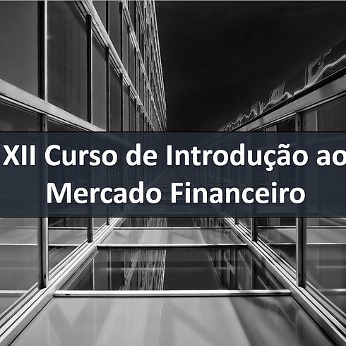 XII Curso de Introdução ao Mercado Financeiro