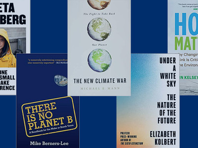 Fresh Takes: 10 New(ish) Books to Read on the Climate Crisis