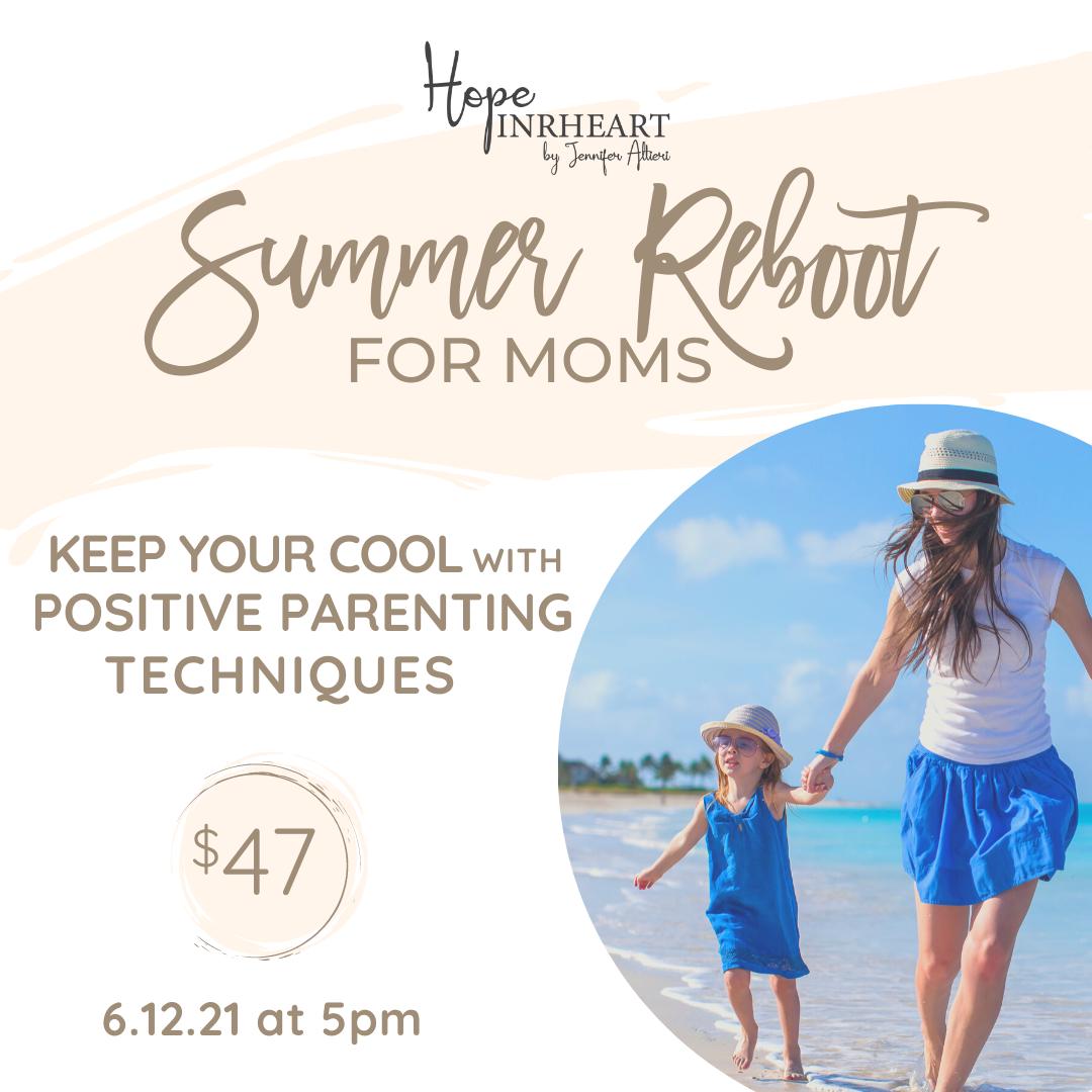 Summer Reboot for Moms