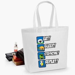 Eat... Sleep... Stay Home!