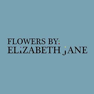 Flowers by Elizabeth Jane.jpg
