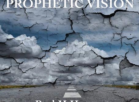 END-TIME PROPHETIC VISION - by Paul M Hanssen