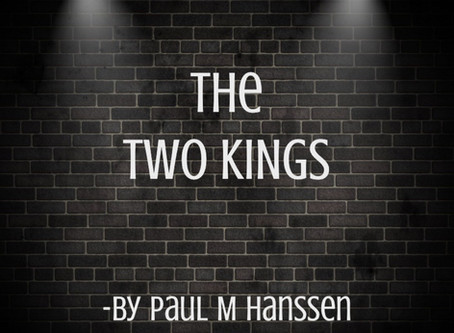 THE TWO KINGS - by Paul M Hanssen