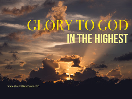 CHRISTMAS 2020 - Glory To God in the Highest - Paul M Hanssen