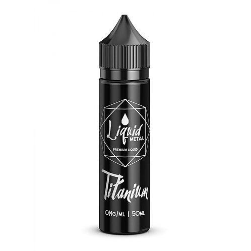 Titanium by Liquid Metal