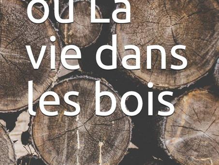 """H. D. Thoreau: Les """"nécessités"""" de la vie"""