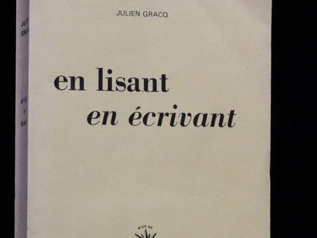 Julien Gracq : En lisant Flaubert et Stendhal