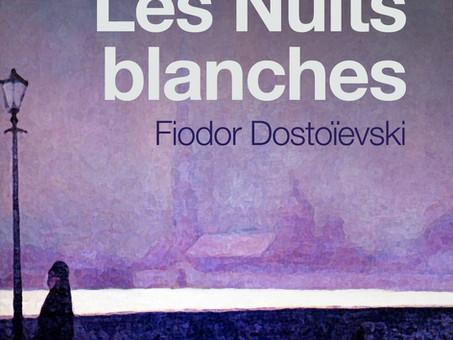 """Les nuits blanches"", par Fiodor Dostoïevski"
