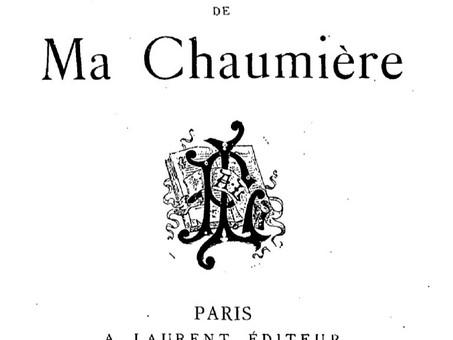 """""""Ma Chaumière"""", par Octave Mirbeau"""