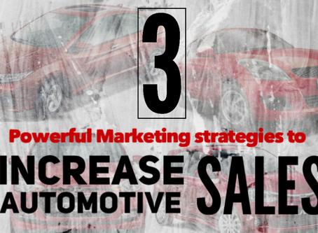 3 Powerful marketing strategies to increase automotive sales