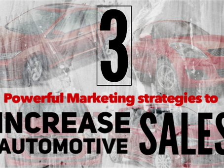 3 Powerful marketing strategies to increase automotive sales