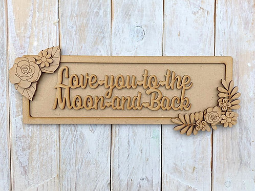 Layered Plaque Frame Love you to the moon & back