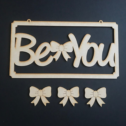 MDF Hair Bow Clip Holder Plaque Word Art BE YOU