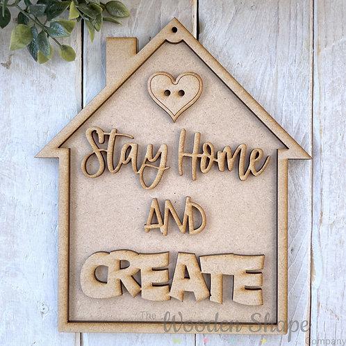 20cm MDF Sign Kit House Shape Stay Home & Create
