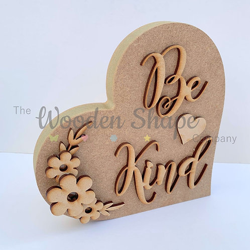 18mm Freestanding Heart Be Kind