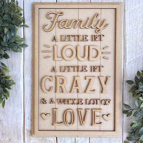 30cm MDF Sign Kit Family Loud Crazy Love RLI