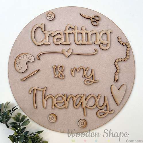 30cm MDF Sign Kit Crafting is my Therapy CP