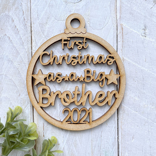 MDF Bauble First Christmas as a Big Brother 2021
