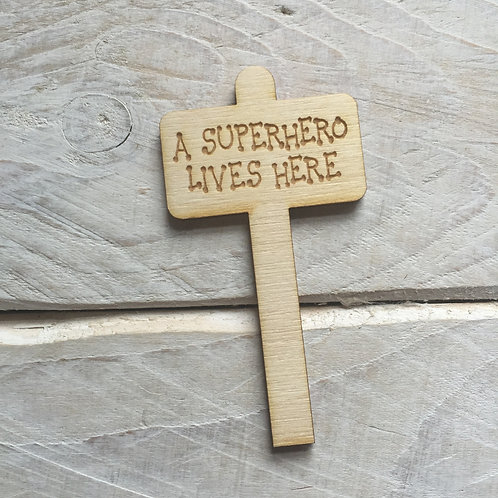 6 Pack A Superhero Lives Here Sign Posts