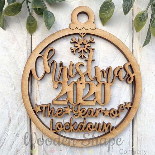 MDF Christmas Decoration Bauble Lockdown 2020 BL1