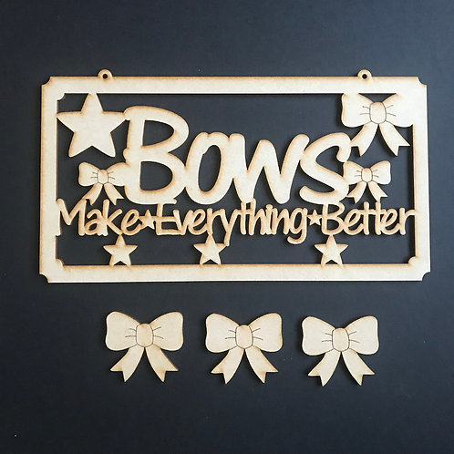 MDF Hair Bow Clip Holder Plaque Word Art BOWS MAKE EVERYTHING BETTER