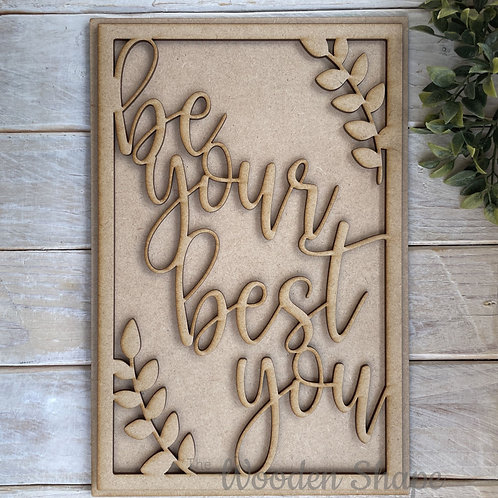 30cm MDF Sign Kit Be Your Best You RP