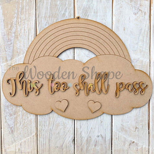 MDF Laser Cut Craft Hanging Rainbow 30cm LC This too Shall Pass