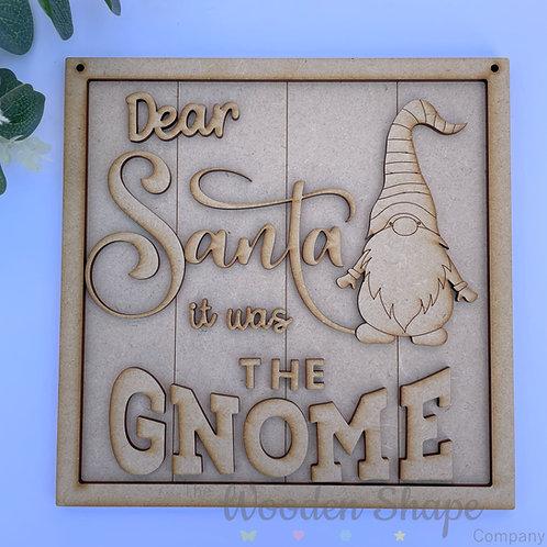 20cm Square Frame L Dear Santa it was the Gnome