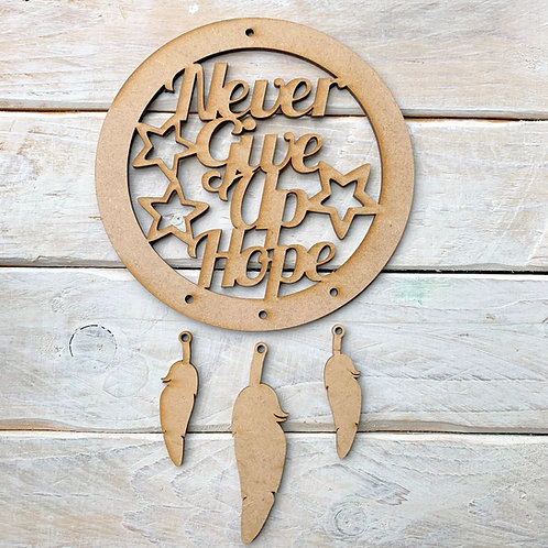 Dream Catcher Never Give Up Hope